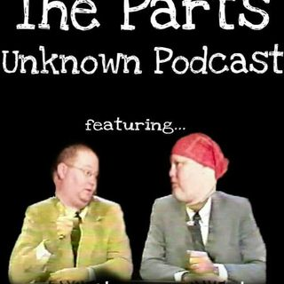 The Last Parts Unknown Podcast
