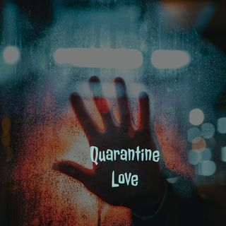 Episode 9 Quarantined LOVE