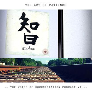The art of patience (EPI #4)