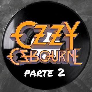 Ozzy Osbourne - Parte 2