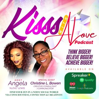 KISSS Conversation With Creative, Consultant and Communicator Christine L. Bowen