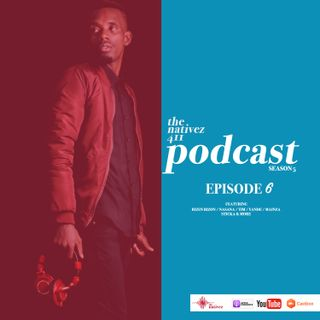 The Nativez 411 Ep.6