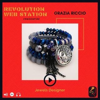 INTERVISTA GRAZIA RICCIO - JEWELS DESIGNER
