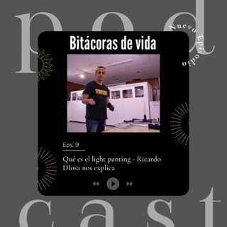 Ep. 9 Qué es el light panting - Ricardo Diosa nos explica