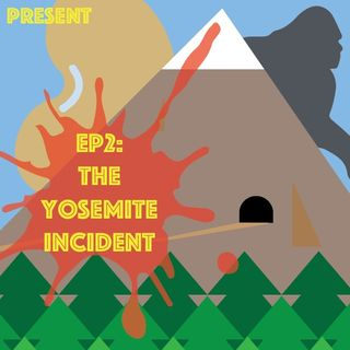Episode 2: The Yosemite Incident Teaser