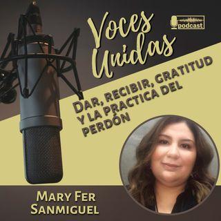 Dar, recibir, gratitud y perdón - Mary Fer Sanmiguel (EP11)