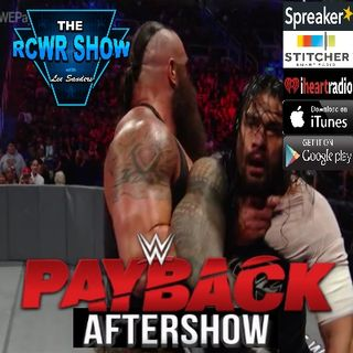 WWE Payback 2017: The Aftershow 4-30-2017