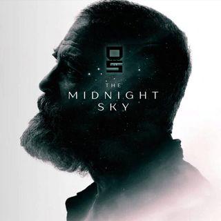 The Midnight Sky! Fantascienza o Noia mortale? Tutto sommato...