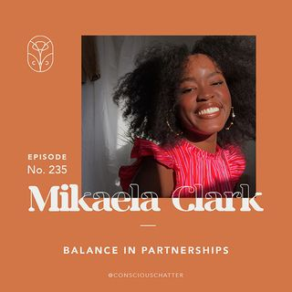 S05 Episode 235 | Mikaela Clark of Hansel on balance in partnerships, welcoming the evolution of your creativity, and inclusivity in upcycli