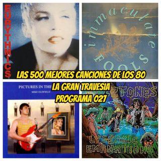 Los años 80: Las 500 mejores canciones. Programa 027