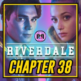 Riverdale - 3x03 'Chapter 38: 'As Above, So Below' // Recap Rewind //