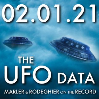 The UFO Data: Marler and Rodeghier on the Record | MHP 02.01.21.
