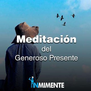 Meditación del Generoso Presente