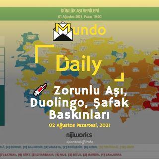 💉 Zorunlu Aşı, Duolingo, Şafak Baskınları