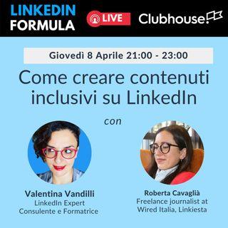 Come creare contenuti inclusivi con Roberta Cavaglià