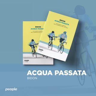 Bidon - Ciclismo allo stato liquido legge 'Acqua passata'