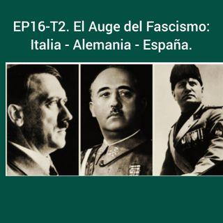 EP16-T2. El Auge del Facismo-Italia-Alemania-España.