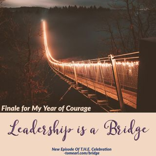 Leadership is a Bridge
