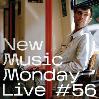 New Music Monday Live #56