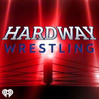 The Hardway Wrestling Podcast