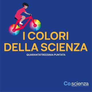 I Colori della Scienza (Quarantatreesima Puntata)