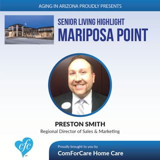 12/11/16: Senior Living Highlight: Mariposa Point with Preston Smith from Surpass Senior Living