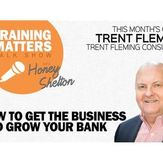 How To Get The Business and Grow Your Bank