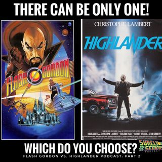 Flash Gordon (1980) vs. Highlander (1986): Part 2