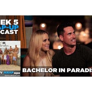 Bachelor in Paradise Season 3 | Week 5: Wells Arrives and Many Leave
