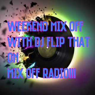 WeekEnd Mix Off 5/15/20 (Live DJ Mix)