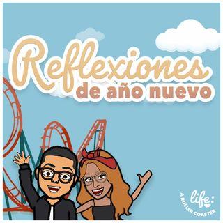 REFLEXIONES DE AÑO NUEVO 🥂 (Life: A Rollercoaster)