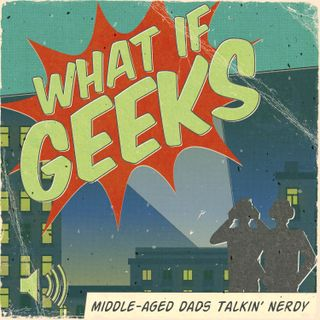 More Geek in this Week, 9-10