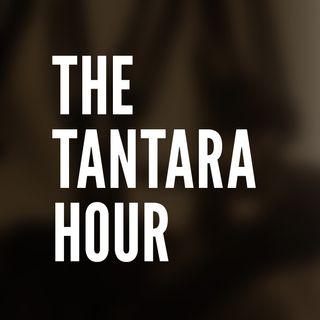 The Tantara Hour
