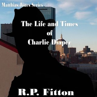 The Life and Times of Charlie Diaper-Matthias Jones Series- Episode 1