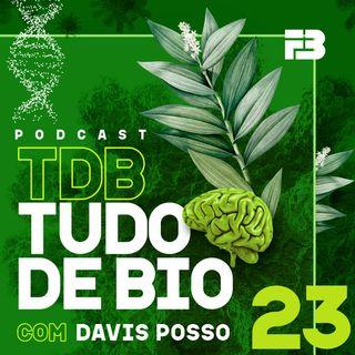TDB Tudo de Bio 023 - Biorremediação