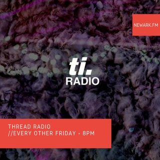 Thread Radio 02 (KiFF) I Newark Radio Co-Op