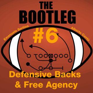 The Bootleg S01E06 - Defensive Backs & Free Agency
