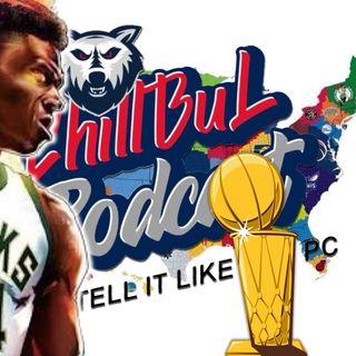 MILWAUKEE BUCKS 2021 NBA Champps Episode 24 - Chill Bul X Tell It Like It Is PC
