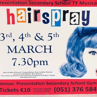 The Presentation School TY Musical this year is Hairspray
