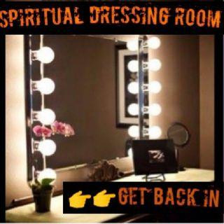 SPIRITUAL DRESSING ROOM