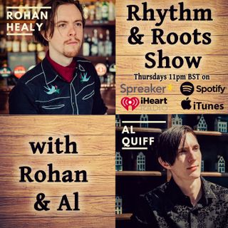 Rhythm & Roots w. Rohan & Al #78 (07_DEC_18) - New Music from Whistle & Brendan Monaghan. Fanny Brice, Wilbury, Kerry Fearon & More