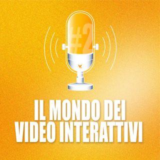 Cosa sono e come funzionano i video interattivi