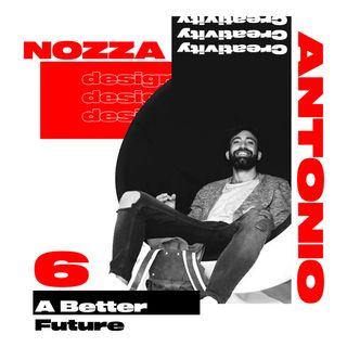 A Better future: with Antonio Nozza