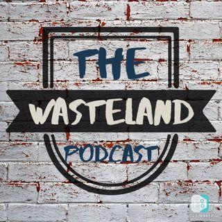 The Wasteland Podcast