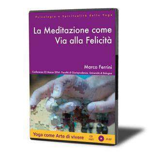La Meditazione come Via alla Felicità
