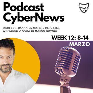 CyberNews: Week #12 | 08-14 Marzo | Cosa è successo nel Cyber Crime?