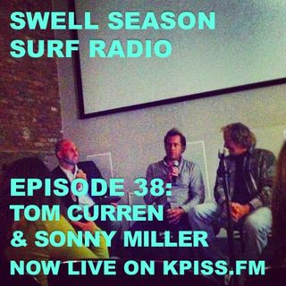 "Ep.37: ""The Search""with Sonny Miller & Tom Curren"