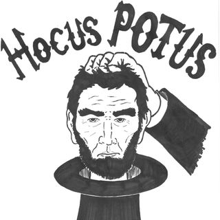 HocusPOTUS Episode 07