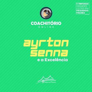 Ayrton Senna e a Excelência