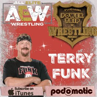 TMPT Feature Episode #22: Doubling Down With Terry Funk